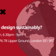 How can we design sustainably? Hosted by IBM iX